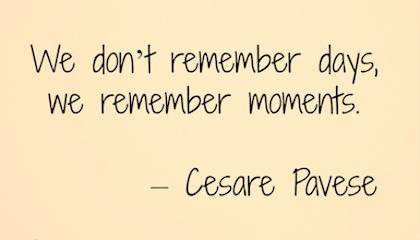 Memories Last A Lifetime Quotes